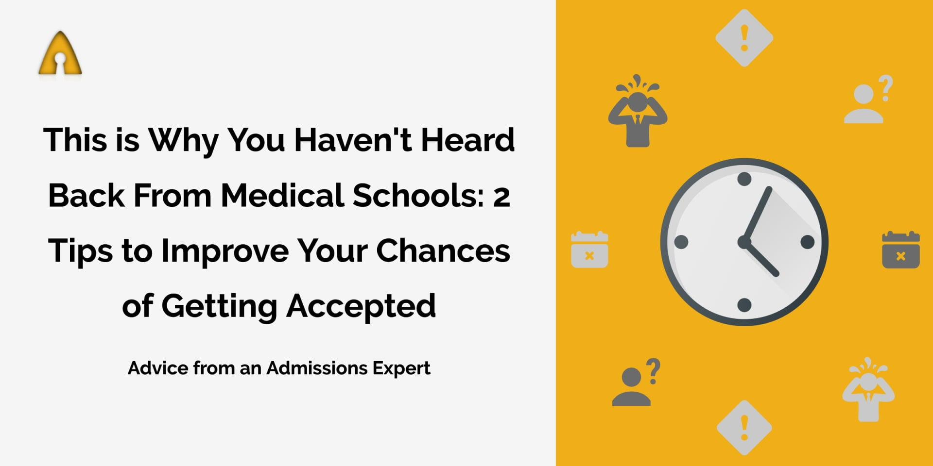 why you haven't heard back from medical schools feature image