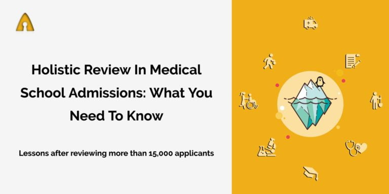 holistic review in medical school admissions: what you need to know